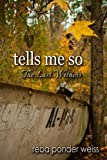 img - for tells me so: The Last Witness (After The End Book 2) book / textbook / text book