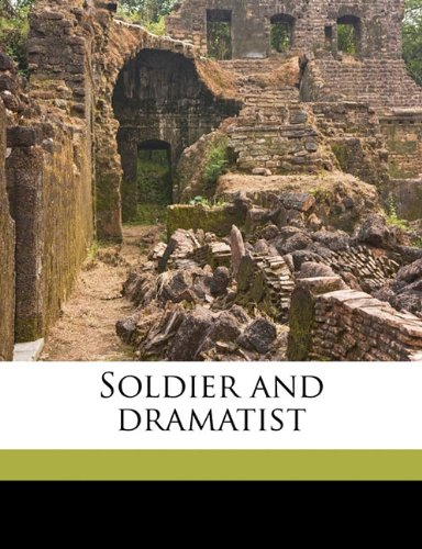 Soldier and dramatist