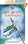 Breaking Bamboo (Medieval China Trilo...
