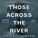 Those Across the River | Christopher Buehlman
