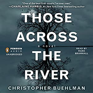 Those Across the River Audiobook