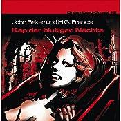 Kap der blutigen Nächte (Dreamland Grusel 12) | John Baker, H. G. Francis