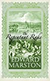 The Repentant Rake (Christopher Redmayne Mystery 3) (Christopher Redmayne Mysteries) (0749008083) by Marston, Edward