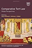 Comparative Tort Law: Global Perspectives (Research Handbooks in Comparative Law Series) (Elgar Original Reference)