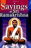 Sayings of Sri Ramakrishna