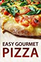 Easy Gourmet Pizza - Recipes & Tips