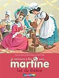 echange, troc Gilbert Delahaye, Marcel Marlier - Martine fait du théâtre