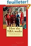 How the NBA works: NBA basketball sta...