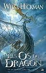 Les Vaisseaux-dragons, Tome 1 : Les Os du Dragon par Weis
