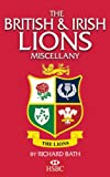 The British & Irish Lions Miscellany