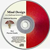 Achieve Your Best Physical Health Subliminal CD ~ Mind Design Unlimited