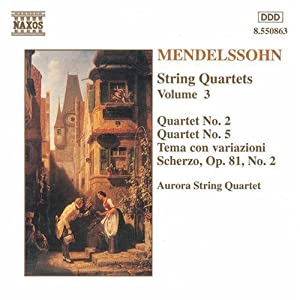 Mendelssohn: String Quartets, Vol 3
