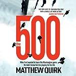 The 500 | Matthew Quirk