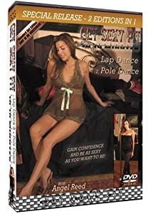 Get Sexy Fit - In 10 Minutes - Lap Dance and Pole Dance (Special Release - 2 Editions in 1)
