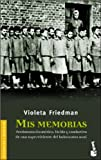 img - for Mis Memorias (Divulgacion) (Spanish Edition) book / textbook / text book