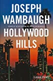 Hollywood Hills: A Novel (0316130583) by Wambaugh, Joseph