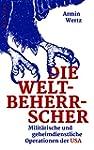 Die Weltbeherrscher: Milit�rische und...