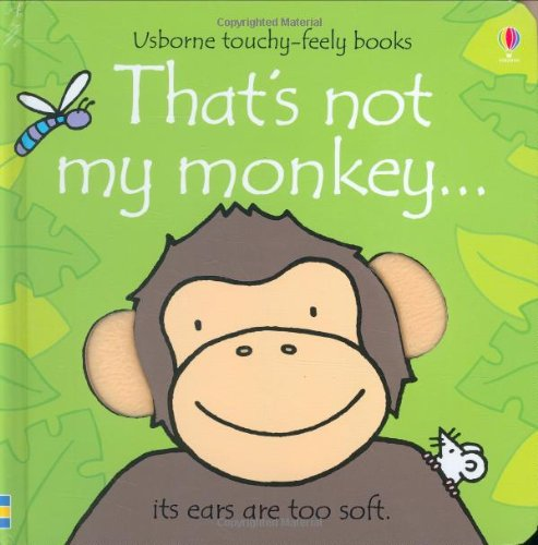 That's Not My Monkey... (Usborne Touchy-Feely Books)
