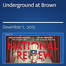 Underground at Brown (       UNABRIDGED) by Jay Nordlinger Narrated by Mark Ashby