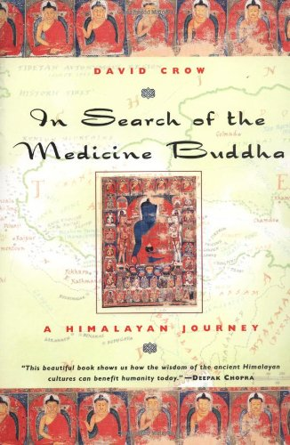Image for In Search of the Medicine Buddha: A Himalayan Journey