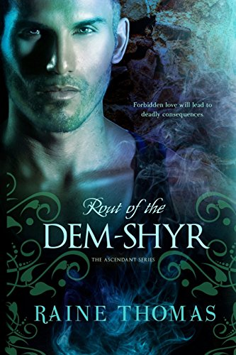 Rout of the Dem-Shyr: Volume 2 (The Ascendant Series)