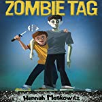 Zombie Tag | Hannah Moskowitz