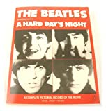 img - for The Beatles in Richard Lester's a Hard Day's Night : a Complete Pictorial Record of the Movie / Editor, J. Philip Di Franco ; Introd, Andrew Sarris book / textbook / text book