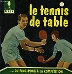 Du ping-pong a la competition... le t...