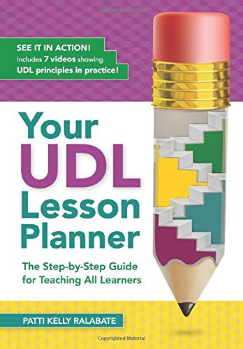 your-udl-lesson-planner-the-step-by-step-guide-for-teaching-all-learners-by-patricia-kelly-ralabate-