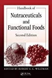 Handbook of Nutraceuticals and Functional Foods, Second Edition (Modern Nutrition)