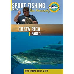 Sportfishing with Dan Hernandez Costa Rica Pt 1