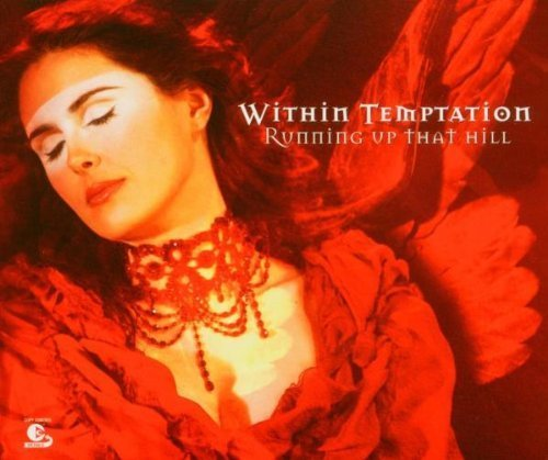 Running Up That Hill Pt.2 by Within Temptation