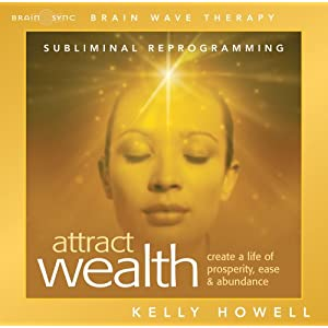 Attracting Wealth - Kelly Howell