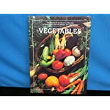 Vegetables - The American Horticultural Society Illustrated Encyclopedia Of Gardening