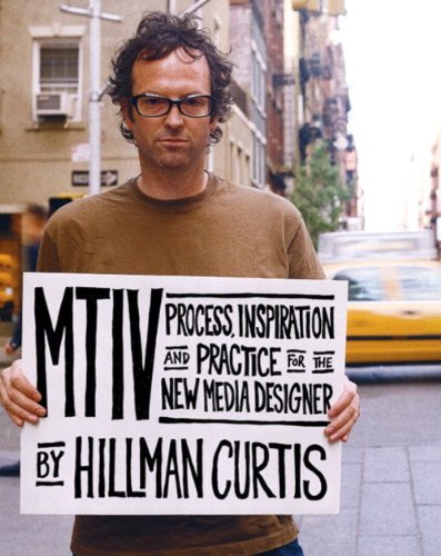 MTIV:Process, Inspiration and Practice for the New Media Designer (Voices (New Riders))
