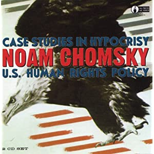 U.S. Human Rights Policy - Noam Chomsky