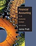 img - for Financial Accounting in an Economic Context by Jamie Pratt (2005-03-02) book / textbook / text book