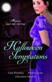 img - for Halloween Temptations: WITH Marriage at Morrow Creek AND Wedding at Warehaven AND Master of Penlowen (Mills & Boon Special Releases) book / textbook / text book