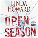 Open Season (       UNABRIDGED) by Linda Howard Narrated by Deborah Hazlett