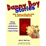 Danny Boy Stories--Limelight