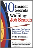 10 Insiders Secrets To A Winning Job Search