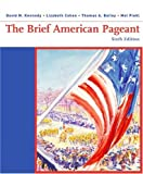 img - for The Brief American Pageant: A History of the Republic book / textbook / text book