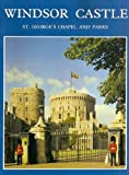 img - for Windsor Castle - St. George's Chapel and Parks by Robert Innes-Smith (1984-02-06) book / textbook / text book
