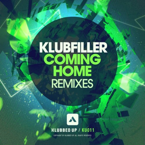 Klubfiller-Coming Home  Incl Remixes-WEB-2013-UKHx Download