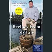Recipes From My Life: Unabridged Selections from the Pat Conroy Cookbook | [Pat Conroy, Suzanne Williamson Pollak]