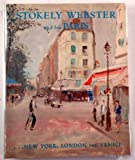 img - for Stokely Webster and his Paris by Webster, Stokely (2001) Hardcover book / textbook / text book