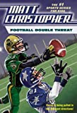 Football Double Threat (Matt Christopher Sports Fiction) (0316016322) by Christopher, Matt