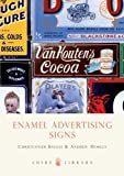 img - for Enamel Advertising Signs (Shire Library) book / textbook / text book
