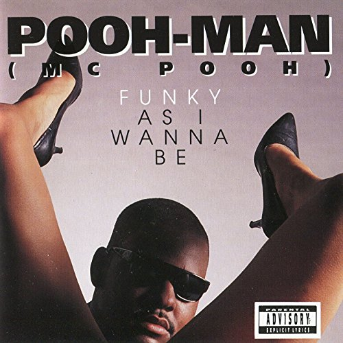 Pooh Man-Funky As I Wanna Be-CD-FLAC-1992-SCF Download