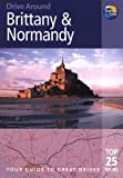 img - for Drive Around Brittany & Normandy, 3rd (Drive Around - Thomas Cook) book / textbook / text book